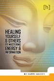 Ebook Image, Healing Yourself and Others